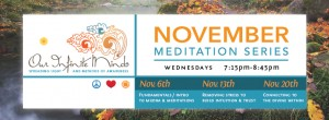 November Meditation Series 6th, 13th, 20th